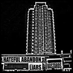 HATEFUL ABANDON - Liars/Bastards - CD