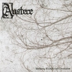 AUSTERE - Withering illusions & Desolation - CD