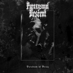 PAROXYSMAL DESCENT - Paradigm of decay - CD