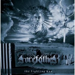 FOREFATHER - The Fighting Man - CD