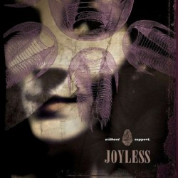 JOYLESS - Without Support - CD DIGIPACK