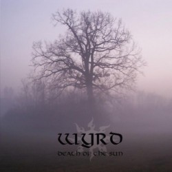 WYRD - Death of the Sun - CD