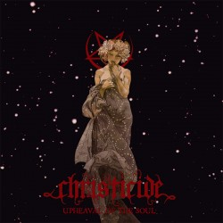CHRISTICIDE - Upheaval of the Soul - CD