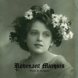 REVENANT MARQUIS - Youth in ribbons - CD