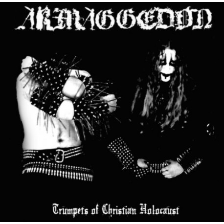 ARMAGEDDON - Trumpets of Christian holocaust - CD