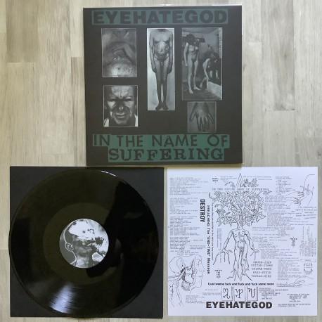 EYEHATEGOD - In the Name of Suffering - Black vinyl 100 copies