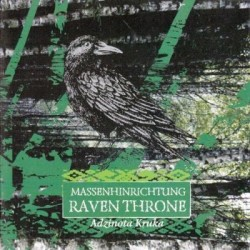 MASSENHINRICHTUNG / RAVEN THRONE - Adzinota Kruka - CD