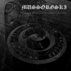 MUSSORGSKI - Chaos and Paranormal Divinity - CD