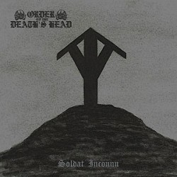 ORDER OF THE DEATH'S HEAD - Soldat Inconnu - CD